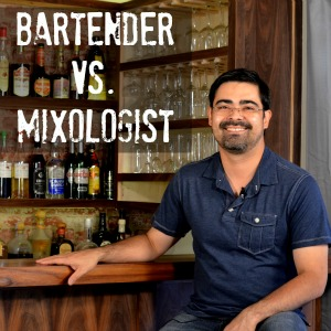 What's the difference between a bartender and a mixologist?