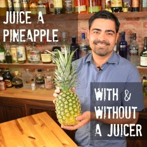 How to Juice a Pineapple
