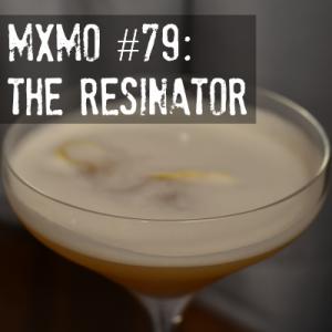 "Mixology Monday & the ""Resin"" theme"