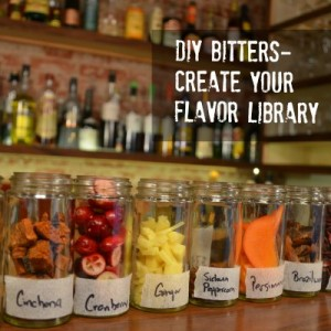 DIY Bitters- Create your Flavor Library