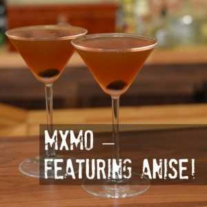 Mixology Monday topic - Anise