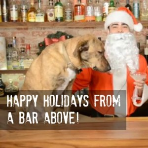 Happy Holidays from A Bar Above!