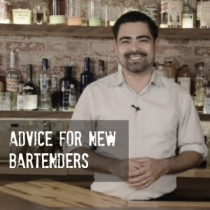 Advice for new craft bartenders