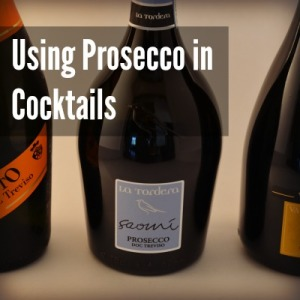 When and Why to use Prosecco in Cocktails